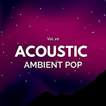 Acoustic Ambient Pop - Vol. 20