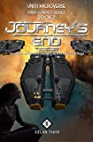 Journey's End: An Asian Alternate-History Science Fiction Saga (First Contact Book 2) (English Edition)