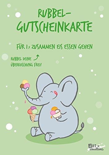 ART + emotions Rubbel- Gutscheinkarte - für einmal EIS Essen gehen - Überraschungskarte Gutschein Kratzkarte Wunschkarte