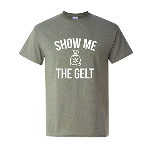 Tees & Tails Show Me The Gelt Hanukkah Jewish Holiday Adult Unisex Short Sleeve Tee Shirt (Assorted Colors) Heather Military Green