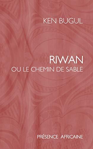 Riwan, ou, Le chemin de sable