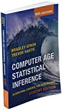Computer Age Statistical Inference, Student Edition: Algorithms, Evidence, and Data Science: 6 (Institute of Mathematical Statistics Monographs, Series Number 6)