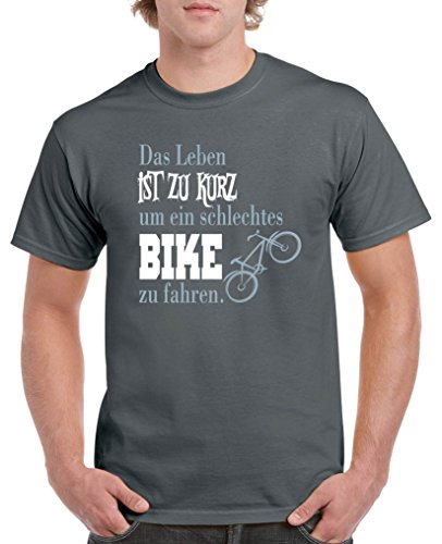 Comedy Shirts - Das Leben ist zu kurz um EIN schlechtes Bike zu Fahren - Herren T-Shirt - Dunkelgrau/Eisblau-Weiss Gr. L