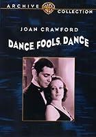 Dance, Fools, Dance [DVD] [Import]