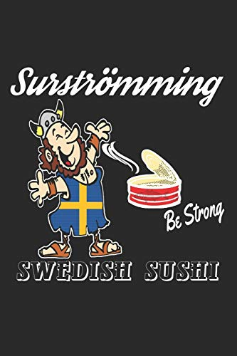 Surströmming,Swedish Sushi: Notebook, unique like your notes, ideas and drawings.
