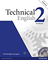 Technical English Level 2: Workbook with Audio CD and Answer Key
