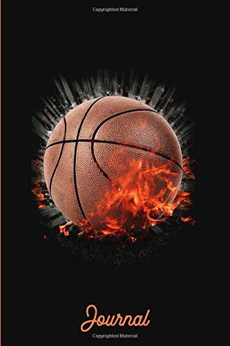 Journal: Basketball Notebook For Coaches Players Men Women Kids 6x9 - 120 Pages | Basketball Journal For Girls Boys Teens Dummies | Notepads Diary ... Notebook To Write In and Record, For Him Her