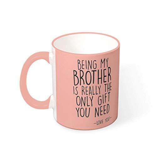 O3XEQ-8 11 OZ Ihr Bruder zu Sein ist das einzige Geschenk Becher Tasse Hochwertige Keramik Retro Becher Tasse - Lustige Geschenke für Bruder Mädchen Frauen Geschenke (Beidseitig vcbe 330ml