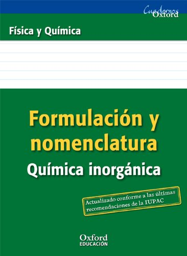 Formulación y Nomenclatura Química Inorgánica ESO/Bachillerato (Cuadernos Oxford) - 9788467377255