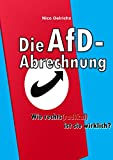 Die AfD-Abrechnung: Wie rechts(radikal) ist sie wirklich? (German Edition)