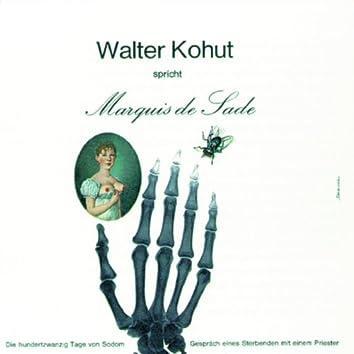 Walter Kohut spricht Marquis de Sade