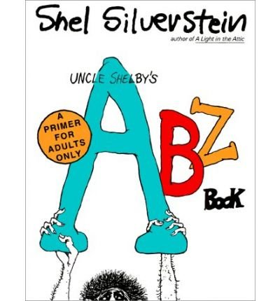 Uncle Shelby's Abz Book: A Primer for Tender Young Minds (Paperback) - Common