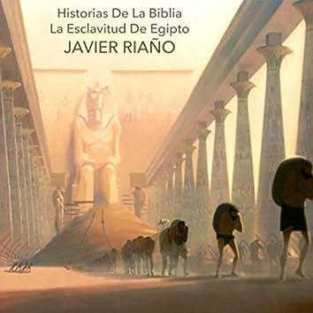 Historias de la Biblia: La Esclavitud de Egipto