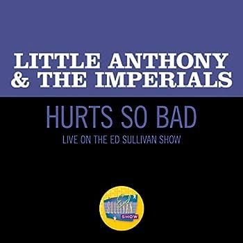 Hurts So Bad  Live On The Ed Sullivan Show March 28 1965