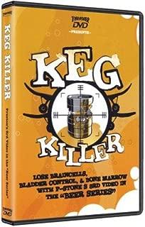 Keg Killer