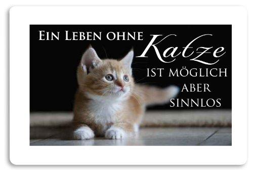 """Fussmatte bedruckt Motiv """"Ein Leben ohne Katze ist möglich aber sinnlos."""""""