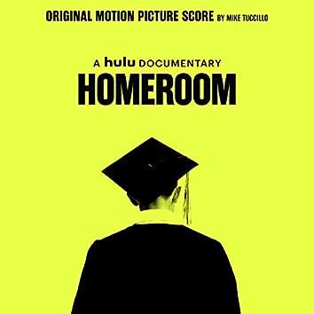 Homeroom (Original Motion Picture Score)