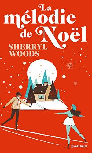 La Melodie De Noel La mélodie de Noël (Hors Collection) (French Edition)   Kindle