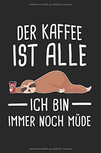 Kaffee Faultier Kaffeebohne Espresso: Kaffee & Morgenmuffel Notizbuch 6'x9' Liniert Geschenk für Coffee & Cappuchino