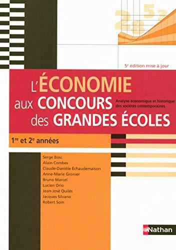 L'économie aux concours des grandes écoles : Analyse économique et historique des sociétés contemporaines (5ème édition)
