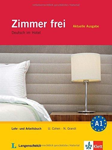 Zimmer Frei - Aktuelle Ausgabe: Lehr- und Arbeitsbuch mit 3 Audio-CDs by Ulrike Cohen;Nicoletta Grandi(2012-03-01)