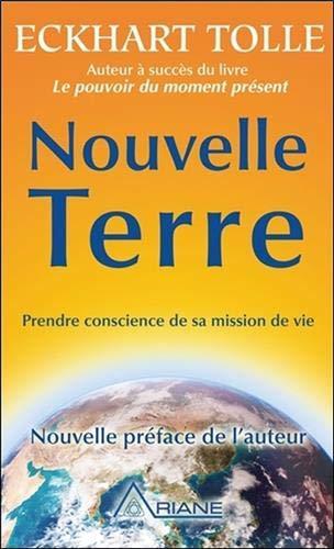 Neue Erde - Sich seiner Lebensaufgabe bewusst werden