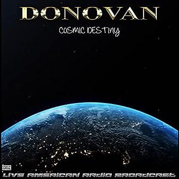 Cosmic Destiny (Live)