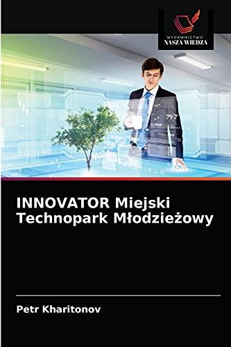 INNOVATOR Miejski Technopark Mlodzieżowy