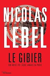 Le gibier par Nicolas Lebel