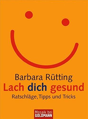 Rütting, Barbara:<br //>Lach dich gesund