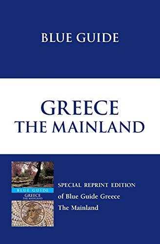 Blue Guide Greece [Lingua Inglese]