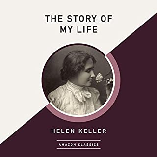 The Story of My Life (AmazonClassics Edition) audiobook cover art