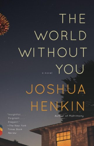 The World Without You: A Novel by [Joshua Henkin]