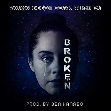 Broken (feat. Thad Lu)