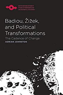Badiou, Zizek, and Political Transformations: The Cadence of Change (Studies in Phenomenology and Existential Philosophy) (0810125706)   Amazon price tracker / tracking, Amazon price history charts, Amazon price watches, Amazon price drop alerts