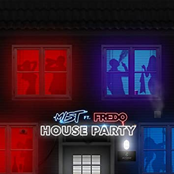 House Party (feat. Fredo)