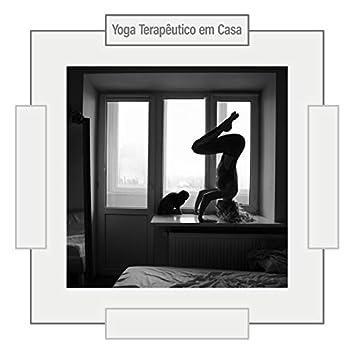 Yoga Terapêutico em Casa - Música Hipnotizante da Nova Era Ótima para Treinamento de Alongamento, Meditação Profunda e Relaxamento