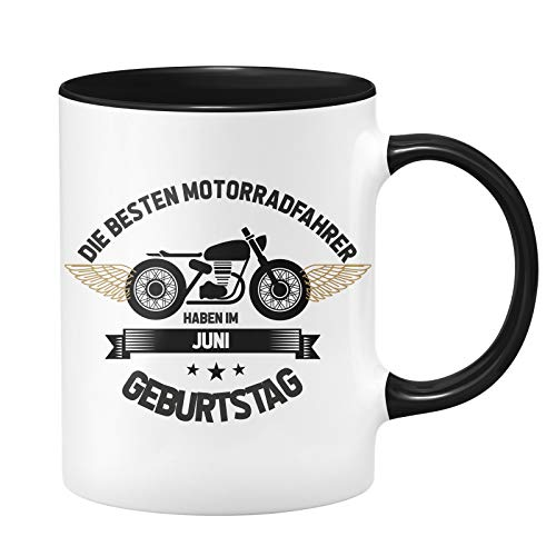 Motorrad Tasse - Die besten Motrradfahrer haben im Juni Geburtstag - Geschenk für Motorradfahrer, Motorradfans - Geburtstagsgeschenk/Geschenkideen für Männer - Monat wählbar (Juni)