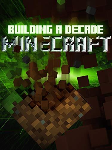 Building a Decade: Minecraft