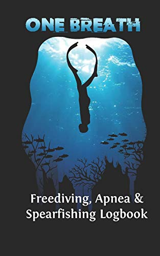 Freediving, Apnea & Spearfishing Logbook: Log Book DiveLog for breath-hold diving - English Version
