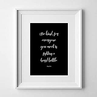 Magictrees And Bumblebees Quote Wall Art Print/Be Kind for Everyone You Meet is Fighting A Hard Battle/Plato/Grey Decor/Be Kind Quote/Do Only Good Poster