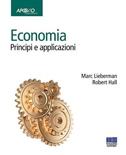 Economia. Principi e applicazioni
