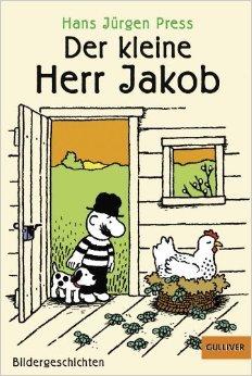 Der kleine Herr Jakob: Bildergeschichten (Gulliver) ( 25. August 2014 )