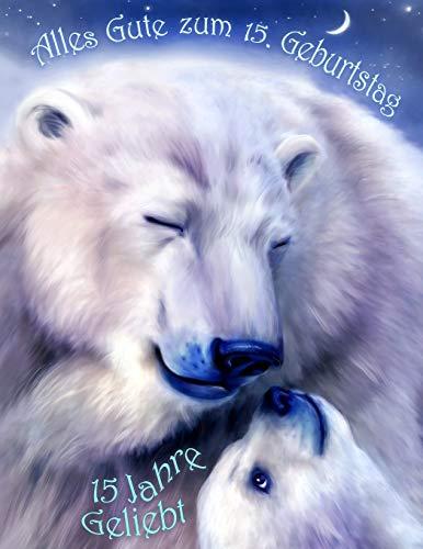 Alles Gute Zum 15 Geburtstag 15 Jahre Geliebt Zeigen Sie Ihre Liebe Mit Diesem Süßen Geburtstagsbuch Das Als Tagebuch Oder Notizbuch Verwendet