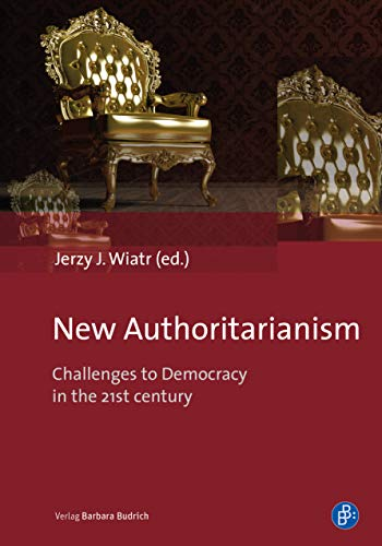 New Authoritarianism: Challenges to Democracy in the 21st century (English Edition)