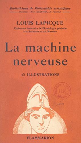 La machine nerveuse (French Edition)