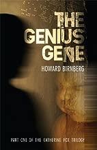 The Genius Gene (Catherine Fox Trilogy)