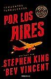 Por los aires (Spanish Edition)
