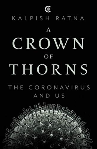 A Crown of Thorns: The Coronavirus and Us