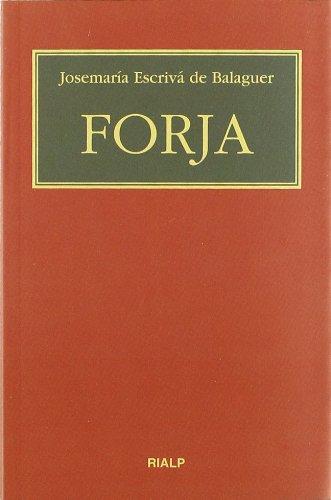 Forja. (Bolsillo, rústica) (Libros de Josemaría Escrivá de Balaguer)